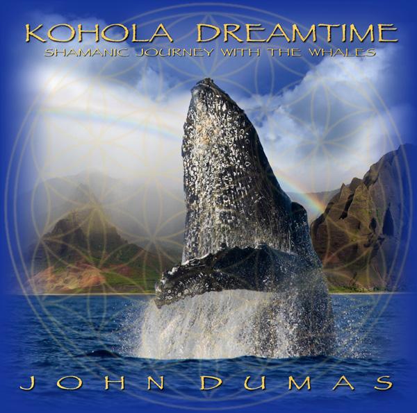 John Dumas new album Kohola Dreamtime III